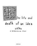 The Life And Death Of An Idea